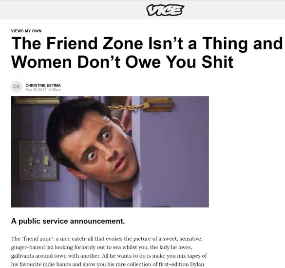 "the friendzone dudebros my latest essay in vice the spadina  so this is a funny story last week i got into a twitter spat some jabroni who was going on about the ""friend zone "" i was frankly shocked to see it"